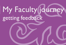 My Faculty Journey - Getting Feedback